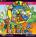 El jardín de las letras. Juega con Lalo. ( CD ) - Versión educativa -