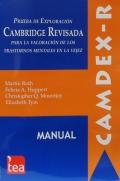 CAMDEX-R, Prueba de exploración Cambridge revisada para la valoración de los trastornos mentales en la vejez.
