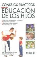 Consejos prácticos para la educación de los hijos.