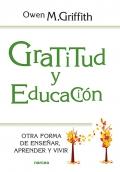 Gratitud y Educación. Otra forma de enseñar, aprender y vivir