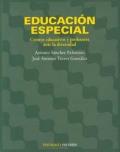Educación especial. Centros educativos y profesores ante la diversidad.