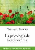La psicología de la autoestima.