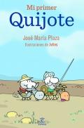 Mi primer Quijote. (Plaza)