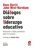Diálogos sobre liderazgo educativo. Recursos e ideas prácticas para la escuela