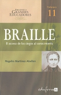 Braille. El acceso de los ciegos al conocimiento.