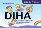 DIHA. Guía del profesor. Divierte hablando. Programa de estimulación del lenguaje (con CD)