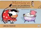 Mariaca tiene un problema. El viaje de Silvia: nuevo diario de experimentación en el aula. Libro del  Profesor.