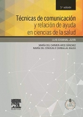 Técnicas de comunicación y relación de ayuda en ciencias de la salud (acceso web)