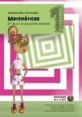 Matemáticas. Adaptación curricular. 3er. ciclo de educación primaria. Cuaderno 1
