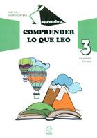 Aprendo a... Comprender lo que leo 3. Educación Primaria