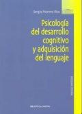 Psicología del desarrollo cognitivo y adquisición del lenguaje.