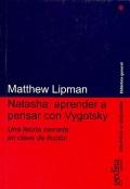 Natasha: aprender a pensar con Vygotsky. Una teoría narrada en clave de ficción.