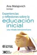 Experiencias y reflexiones sobre la educación inicial. Una mirada latinoamericana.