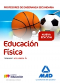 Educación Física. Temario. Volumen IV. Cuerpo de Profesores de Enseñanza Secundaria