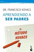 Aprendiendo a ser padres. El método Kovacs.