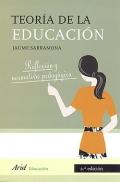 Teoría de la educación. Reflexión y normativa pedagógica.