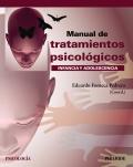 Manual de tratamientos psicológicos. Infancia y adolescencia