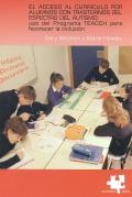 El acceso al currículo por alumnos con trastornos del espectro del autismo: uso del programa TEACCH para favorecer la inclusión.