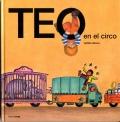 Teo en el circo. Teo descubre el mundo.