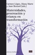 Maternidades, procreación y crianza en transformación