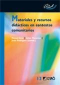 Materiales y recursos didácticos en contextos comunitarios