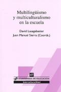 Multilingüismo y multiculturalismo en la escuela