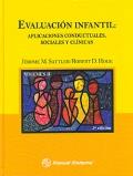 Evaluación infantil: Aplicaciones conductuales, sociales y clínicas.