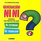 Generación Ni-Ni. Jóvenes sin proyectos que ni estudian ni trabajan.