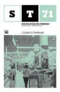 Cuidar es trabajar. Sociología del trabajo. Revista cuatrimestral de empleo, trabajo y sociedad nº 71.
