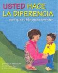 Usted hace la diferencia para que su hijo pueda aprender