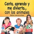 Canto, aprendo y me divierto... con los animales (con CD)