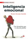 Inteligencia emocional. Una herramienta para la educación familiar.