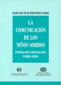 La comunicación de los niños sordos. Interacción comunicativa padres-hijos.