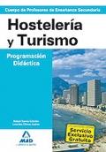 Hostelería y Turismo. Programación Didáctica. Cuerpo de Profesores de Enseñanza Secundaria.