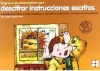 Programa de entrenamiento para descifrar instrucciones escritas. Indicado para niños y niñas impulsivos y con Déficit de Atención con Hiperactividad (DDAH)