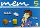 MEM 5. Programa para la estimulación de la memoria, la atención, el lenguaje y el razonamiento. (10/11 años)