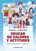 Educar en valores y actitudes Recursos para la escuela y el tiempo libre