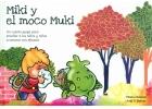 Miki y el moco Muki. Un cuento-juego para enseñar a los niños y niñas a sonarse con eficacia