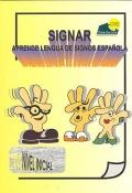 Signar. Aprende lengua de signos española. Nivel inicial. (Libro y DVD)