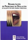 Rehabilitación de problemas de deglución en pacientes con daño cerebral sobrevenido.