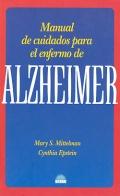 Manual de cuidados para el enfermo de Alzheimer.