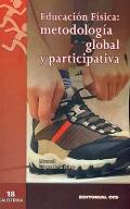 Educación física: metodología global y participativa