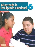 Alcanzando la inteligencia emocional 6. Primaria.