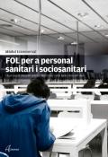 FOL per a personal sanitari i sociosanitari. Mòdul transversal