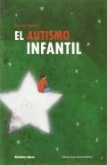 El autismo infantil - 2 edición