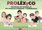 Material de aula de Proléxyco. Programa de desarrollo del lenguaje expresivo y comprensivo