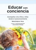 Educar con conciencia. Acompañar a los niños y niñas desde el autoconocimiento