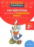 110 ejercicios para mejorar la comprensión lectora. Lectura 2º Primaria. Vacaciones Santillana.