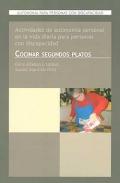 Autonomía para Personas con Discapacidad. Actividades de Autonomía Personal en la Vida Diaria para Personas con Discapacidad. Cocinar Segundos Platos
