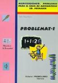 PROBLEMAT-1. Mediterráneo. Problemas para el área de matemáticas. 1º Educación Primaria.